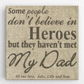 My Dad is a Hero Wall Hanging