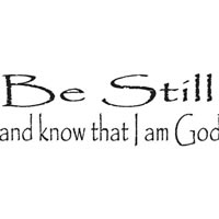 Be Still and Know... Scripture Wall Vinyl