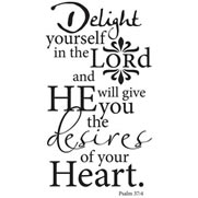 Delight Yourself in the Lord Wall Praise