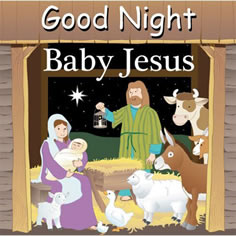 Good Night Baby Jesus Board Book